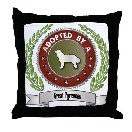 Pyrenees Adopted Throw Pillow