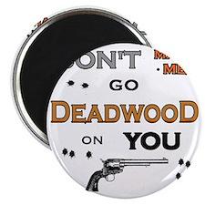 new deadwood400 Magnet