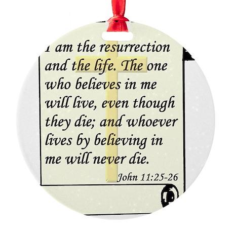 John 11-25-26 On Paper W Cross Round Ornament