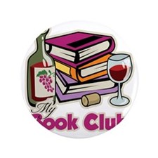 "Wine-My-Book-Club 3.5"" Button"