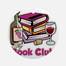 Wine-My-Book-Club Round Ornament