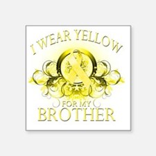 """I Wear Yellow for my Brothe Square Sticker 3"""" x 3"""""""