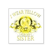 "I Wear Yellow for my Sister Square Sticker 3"" x 3"""