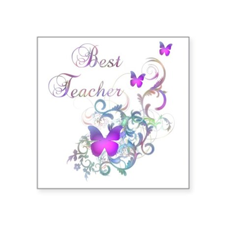 "Best Teacher Square Sticker 3"" x 3"""