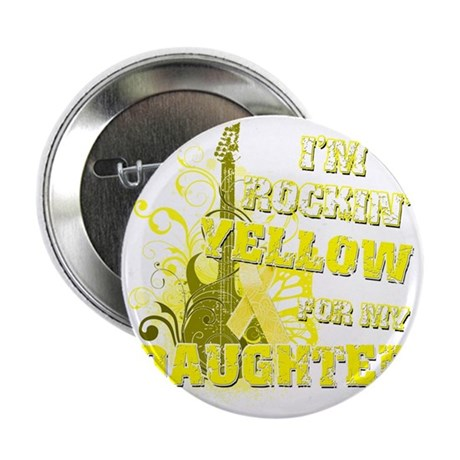 """Im Rockin Yellow for my Daughter 2.25"""" Button"""