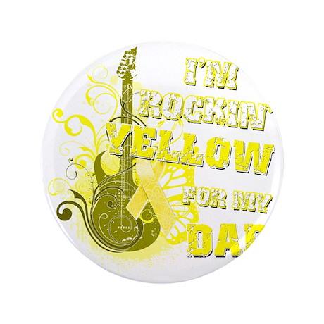 "Im Rockin Yellow for my Dad 3.5"" Button"