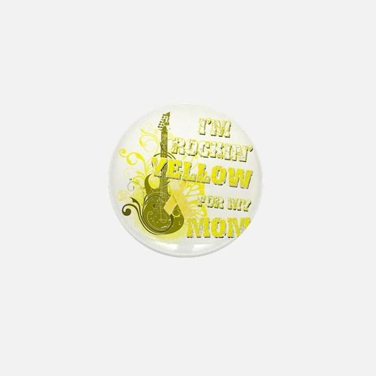 Im Rockin Yellow for my Mom Mini Button