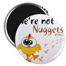 not-nuggets-01 Magnet
