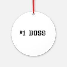 #1 Boss Ornament (Round)