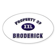 Property of broderick Oval Decal