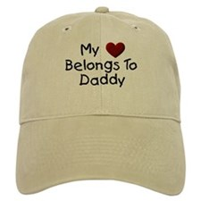 My Heart Belongs to Daddy Baseball Cap