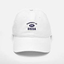 Property of brisa Baseball Baseball Cap