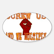 screw-us-multiply-2-for-black Decal