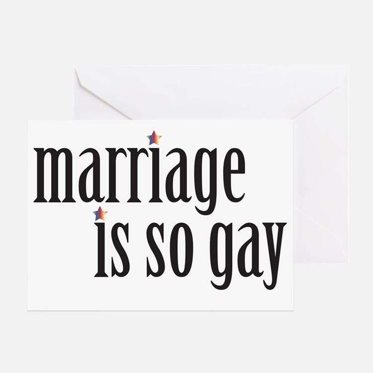 004 Marriage is so gay1 Greeting Card