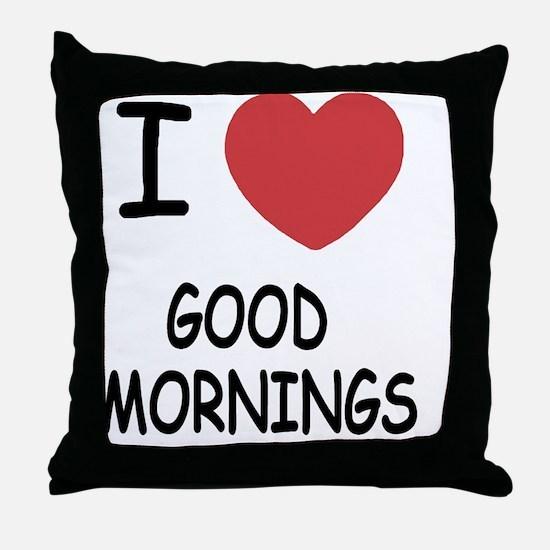 GOODMORNINGS Throw Pillow