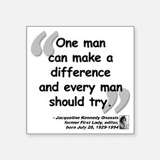 """Jackie Difference Quote Square Sticker 3"""" x 3"""""""