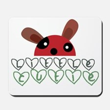 little cutie Mousepad