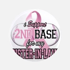 "I Support 2nd Base for my Sister In La 3.5"" Button"