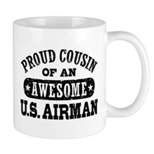 Proud Cousin of an Awesome US Airman Mug