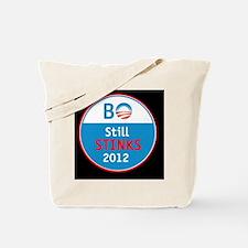 BO Still STINKS Tote Bag