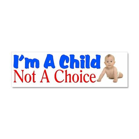 Im A Child Car Magnet 10 x 3