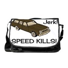 Hey-Jerk-Speed-Kills-Shrunk Messenger Bag