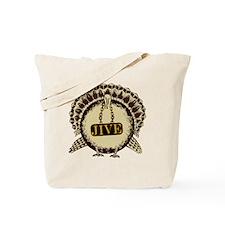 JiveTurkey Tote Bag
