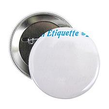 """Gym-etiquette-0 2.25"""" Button"""