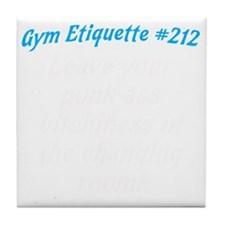 Gym-etiquette-0 Tile Coaster