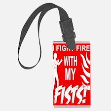 11x17v_fight_fire Luggage Tag
