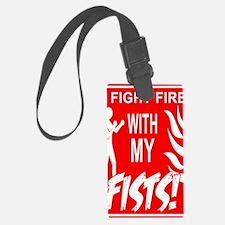 14x10v_fight_fire Luggage Tag