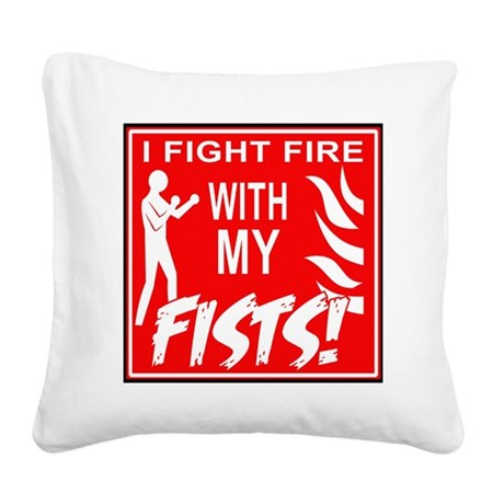 10x10_fight_fire Square Canvas Pillow