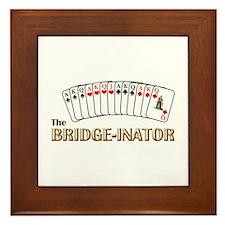 Bridge-inator  Framed Tile