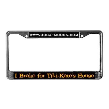 I Brake for Tiki-Kate License Plate Frame