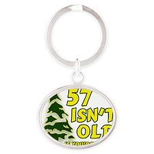 57 Isnt old Birthday Oval Keychain