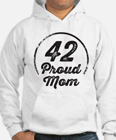Sports Player Number 42 Proud Mom Hoodie