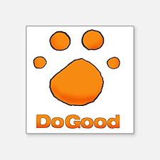 """DoGood ORANGE_edited-2 Square Sticker 3"""" x 3"""""""
