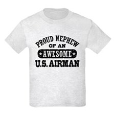 Proud Nephew of an Awesome Airman T-Shirt