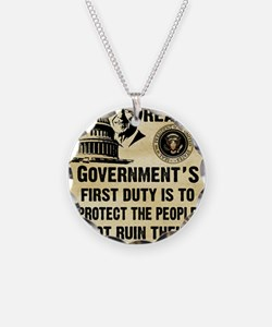 Governments First Duty Small Necklace