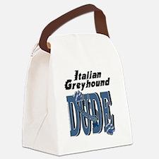 ItalianGreyhoundDUDE Canvas Lunch Bag
