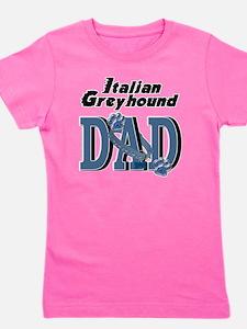 ItalianGreyhoundDAD Girl's Tee