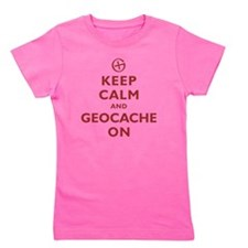 Keep Calm and Geocache On Girl's Tee