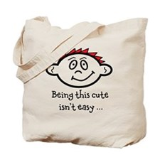 BeingThisCuteIsntEasy_red Tote Bag