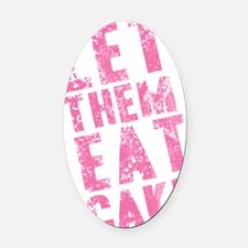 let-them-eat-cake-text_pink_11xx17 Oval Car Magnet