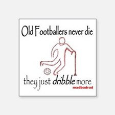 """Old Footballers Dribble 150 Square Sticker 3"""" x 3"""""""