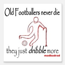 """Old Footballers Dribble  Square Car Magnet 3"""" x 3"""""""