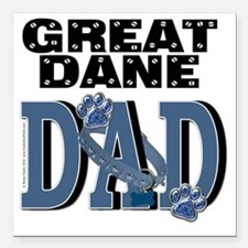 "GreatDaneDAD Square Car Magnet 3"" x 3"""