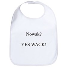 Nowak? YES WACK! Bib
