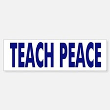 TEACH PEACE - bumper sticker - blue