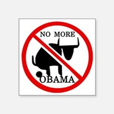 "No More Obama Square Sticker 3"" x 3"""